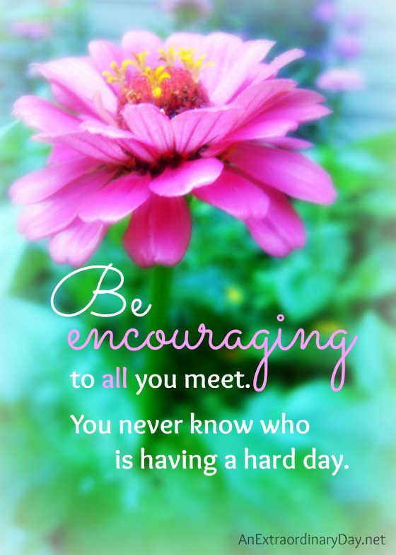 Day-2-31Days-5x7-Be-Encouraging-Quote-AnExtraordinaryDay_net_